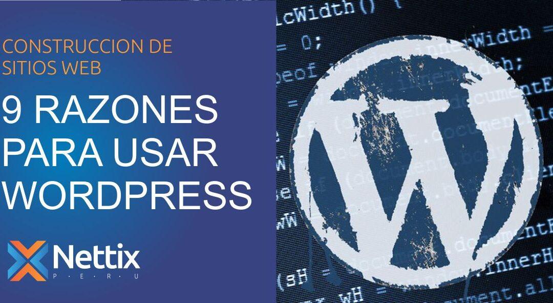 9 Razones para Usar WordPress como Gestor de Contenido Web
