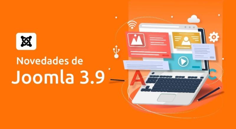 NOVEDADES DE JOOMLA 3.9